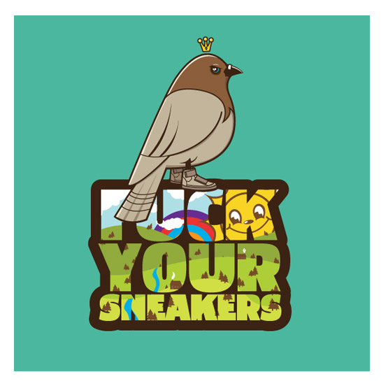 Fuck Your Sneakers