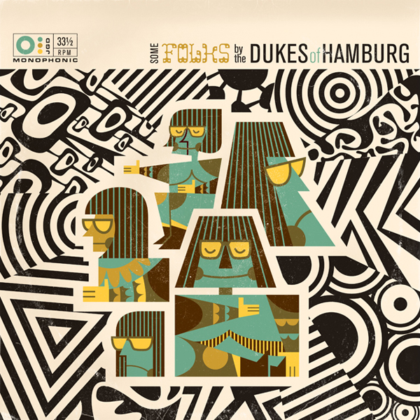 The Dukes Of Hamburg : Some Foks By The Dukes Of Hamburg by JAVIER GARCIA