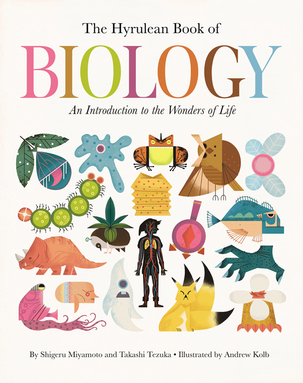 The Hyrulean Book of Biology by Andrew Kolb