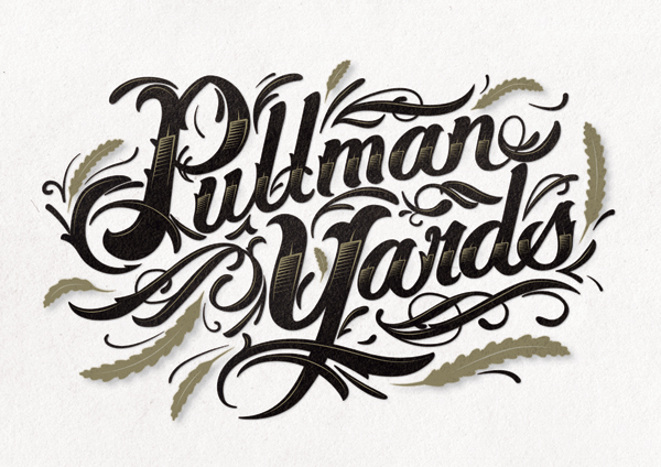 Pullman Yards Custom Lettering by Eric Waetzig